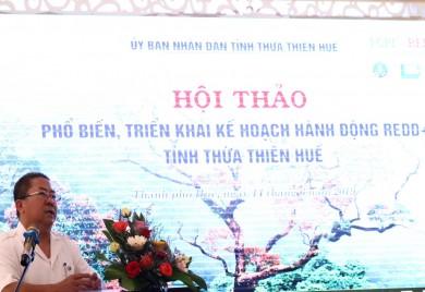 Hội thảo phổ biến, triển khai kế hoạch hành động REDD+ tỉnh/PRAP Thừa Thiên Huế